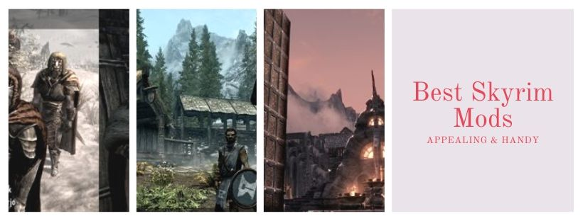 Top 20 Best Skyrim Mods